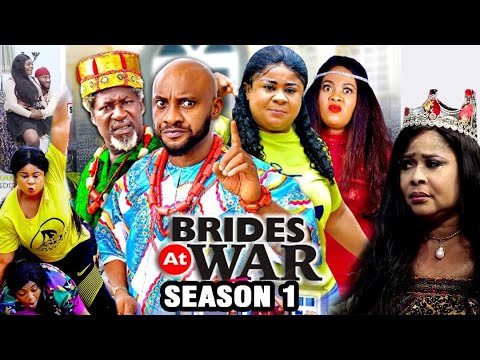 Download BRIDES AT WAR SEASON 1 - Yul Edochie (New Movie) 2020 Latest Nigerian Nollywood Movie Full HD