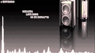 Rihanna - Love song (decaf peak at 33 hz)