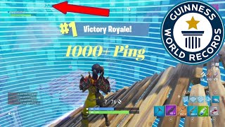 I BEAT THE GUINNESS WORLD RECORD - WIN WITH 1000+ PING(FORTNITE BATTLE ROYALE)