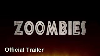 Zoombies (2016) Original Trailer