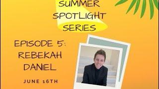 Relative Pitch: Summer Spotlight Series ft. Rebekah Daniel
