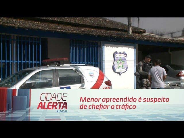 Menor apreendido é suspeito de chefiar o tráfico em Marechal Deodoro