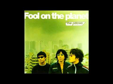 The Pillows - Fool On The Planet (Full Album) (2001)