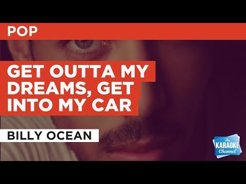 Get Outta My Dreams, Get Into My Car in the style of Billy Ocean | Karaoke with Lyrics