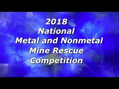 2018 National Metal And Nonmetal Mine Rescue Contest Highlights