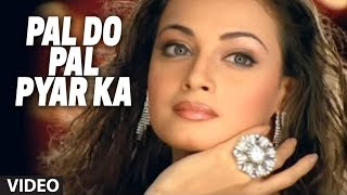"Pal Do Pal Pyar Ka Video Song Adnan Sami Feat. Dia Mirza ""Teri Kasam"""