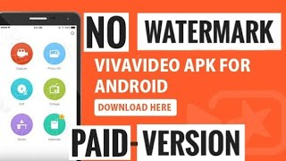 Vivavideo No watermark | No root | Vivavideo full version free download | Best4ever
