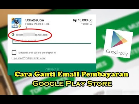 Cara Ganti Email Pembayaran Google Play Store Youtube