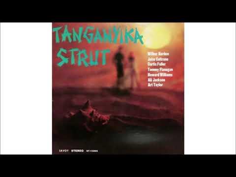 Tanganyika Strut - Wilbur Harden