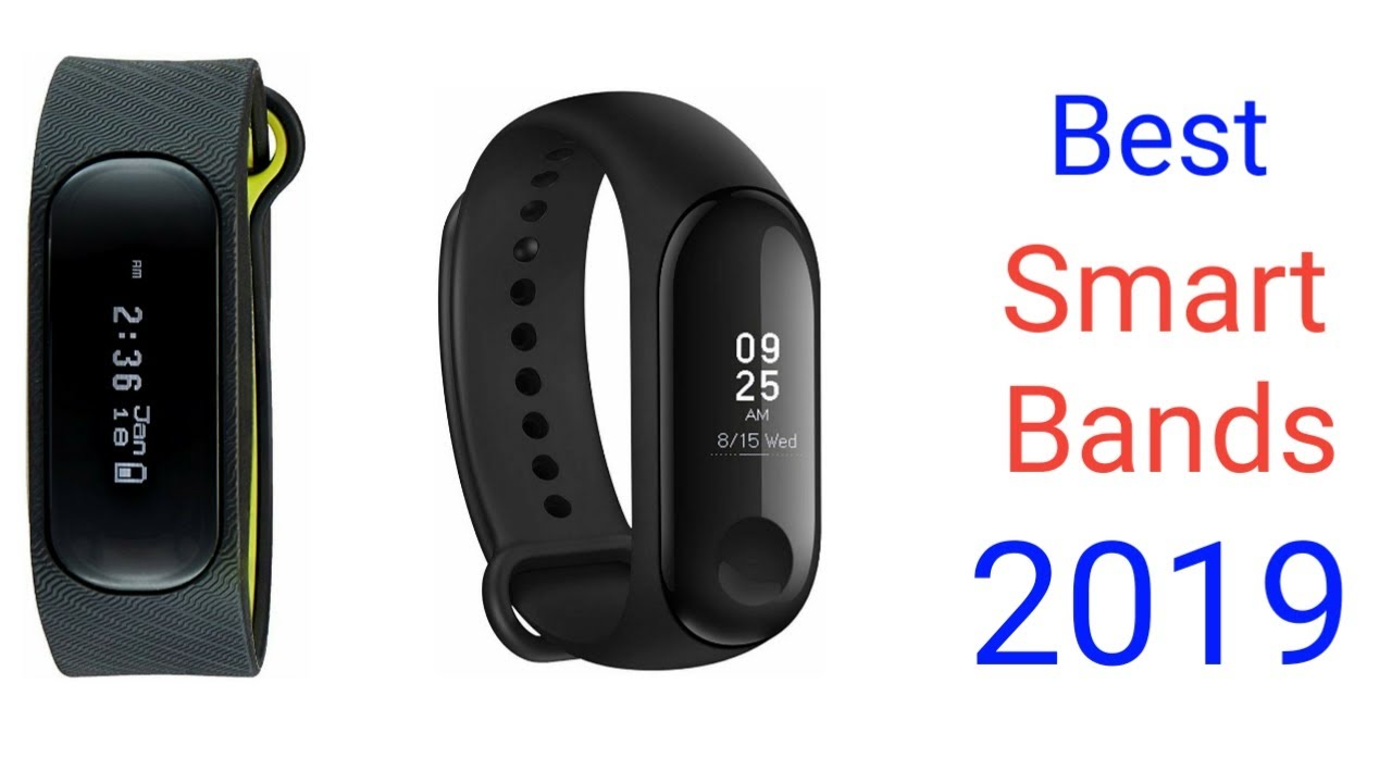 Best smart bands for 2019||Best fitness bands for 2019||The