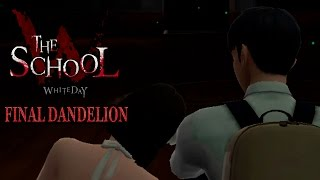 FINAL DANDELION ( JI-HYEON ) - THE SCHOOL : WHITE DAY   PARTE FINAL (15) ESPAÑOL   TheeDarkLink