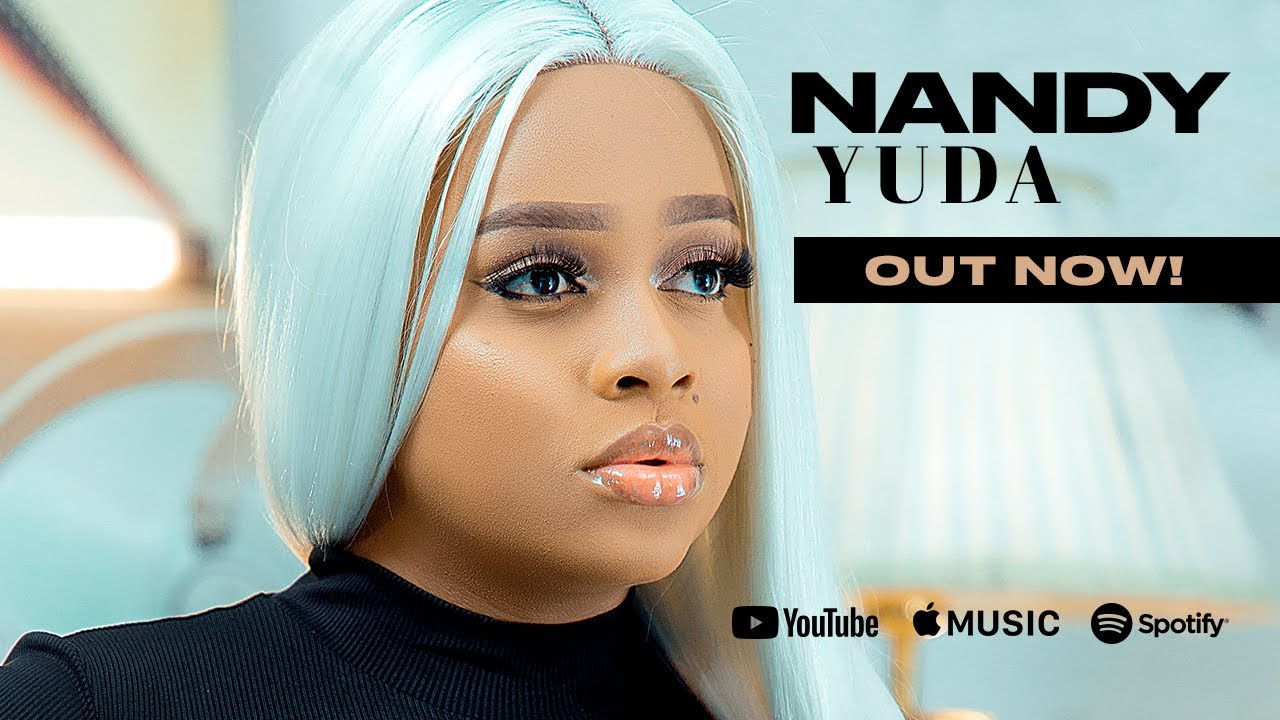 DOWNLOAD: Nandy – Yuda (Official Video) Mp4 song