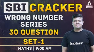 SBI Clerk 2021 | Wrong Number Series | SBI Cracker Maths 30 Questions Set 1