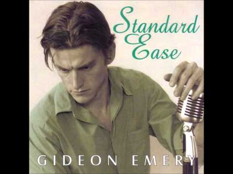My One and Only Love  Gideon Emery