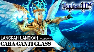 BAHAS TUNTAS ! - Langkah Langkah & Cara Ganti Job/Class Laplace M MMORPG - Android [Momugi Reaction]