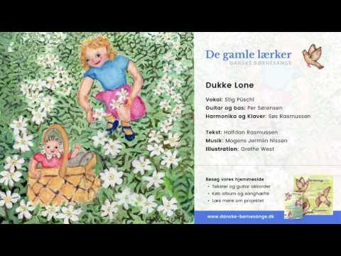 Dukke Lone - De Gamle Lærker (Danske Børnesange)