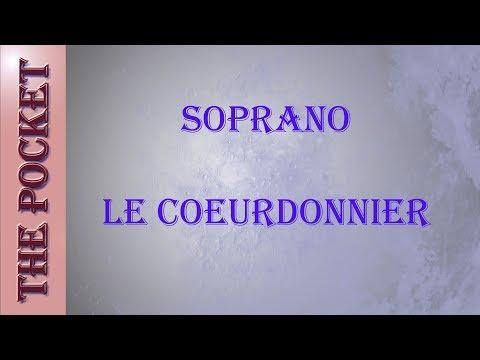 Karaoke Soprano - Le Coeurdonnier