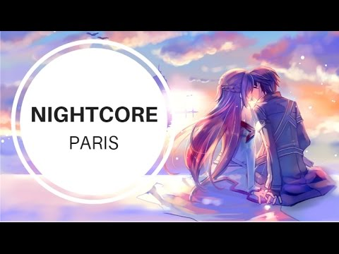 Nightcore - Paris (The Chainsmokers)