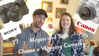 Picking the perfect camera for our vlog