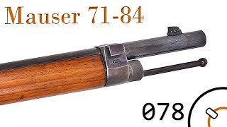 Small Arms of WWI Primer 078: German Mauser 71/84