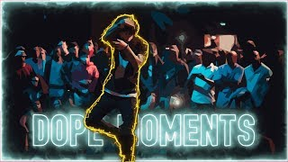 DOPE Moments 2K18   Beatkilling in Dance Battles 🔥 Episode 5