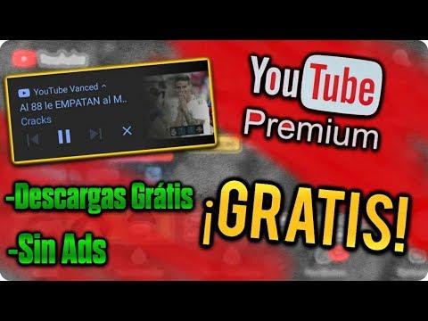 Como Tener YouTube PREMIUN GRATIS - Descargar YouTube Vanced 2019