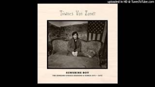 Townes Van Zandt - Tower Song