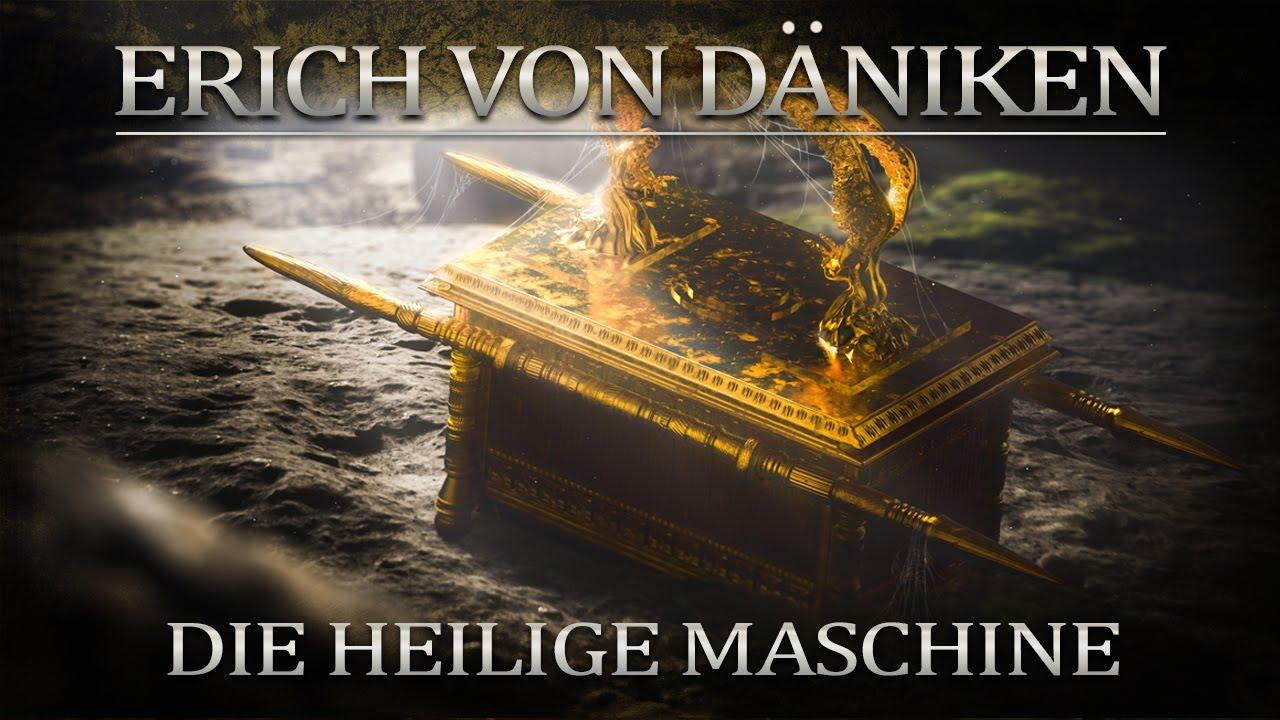 Erich von Däniken Die heilige Maschine