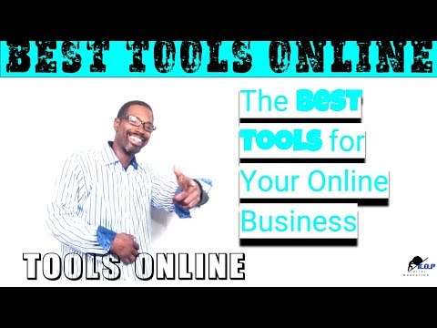 The Best Tools for Your Online Business