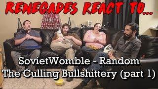 Renegades React to... SovietWomble - Random The Culling Bullshittery (part 1)