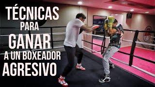 Técnicas para GANAR a un Boxeador AGRESIVO | 2019