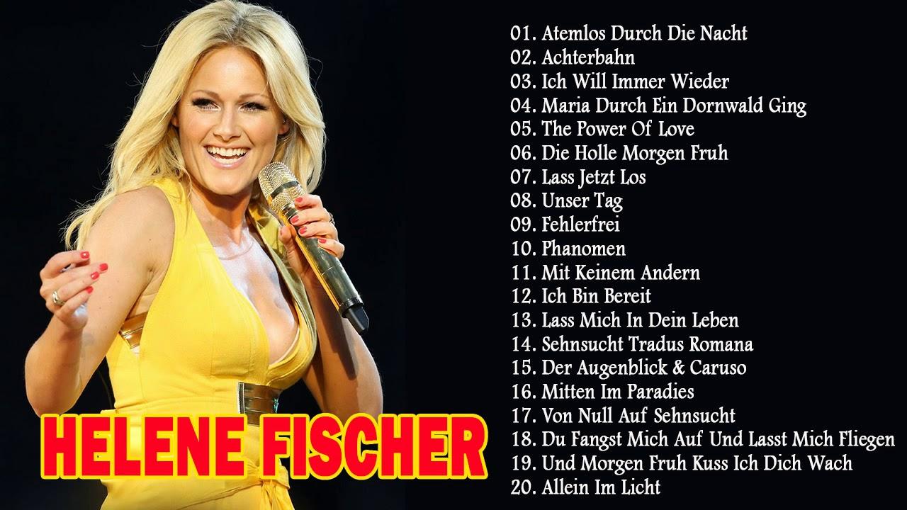 Helene Fischer Die Besten Songs 2018 List Best Songs Of Helene Fischer Youtube