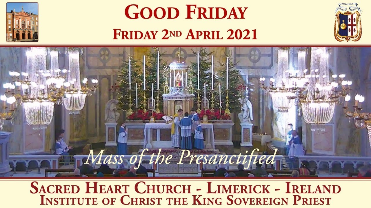 Download Friday 2nd April 2021: Good Friday (Mass of the Presanctified)