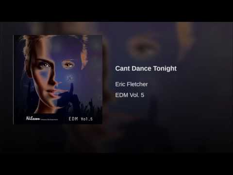 Cant Dance Tonight