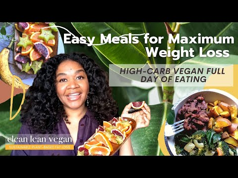 High-Carb Vegan Full Day Of Eating | Easy Starch Solution Meals For Maximum Weight Loss