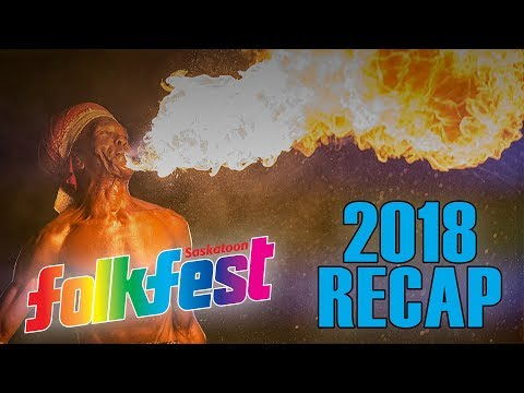 Saskatoon Folkfest 2018 Recap (4K)