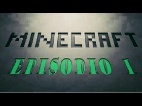 Cómo sobrevivir a Minecraft CAP.1 - YouTube