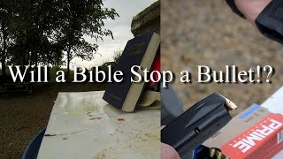 Will A Bible Stop A Bullet!?