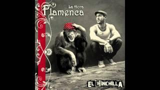 El Chinchilla - La Hora Flamenca ( Álbum completo )