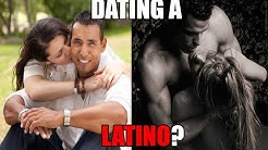 How's it like dating a LATINO?