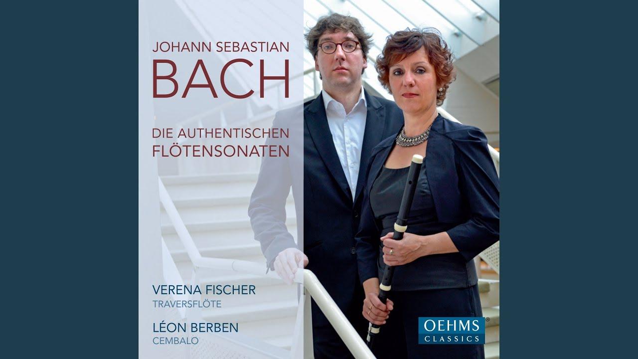 Die Vier Authentischen Sonaten  Flute and Piano Johann Sebasti Flotensonaten I