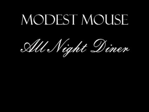 """Modest Mouse """"All Night Diner"""""""