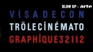 Les Génériques censurés - Blow up - ARTE