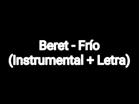 Beret - Frío  (Instrumental + Letra)