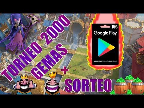 TORNEO 2000 GEMAS TODOS PARA ADENTRO CHAVALES! + SORTEO DE GOOGLE PLAY | CLASH ROYALE  |