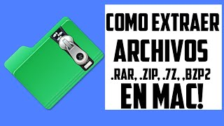 Como extraer archivos .RAR, .ZIP, .7Z, .BIZP2 en Mac