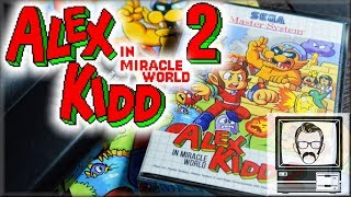 Alex Kidd In Miracle World 2 A Sequel 30 Years Later Nostalgia Nerd