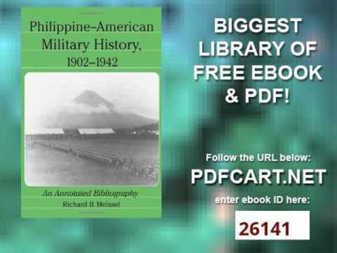 Philippine American Military History, 1902 1942 An Annotated Bibliography