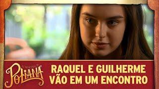Raquel e Guilherme vão a um encontro | As Aventuras de Poliana