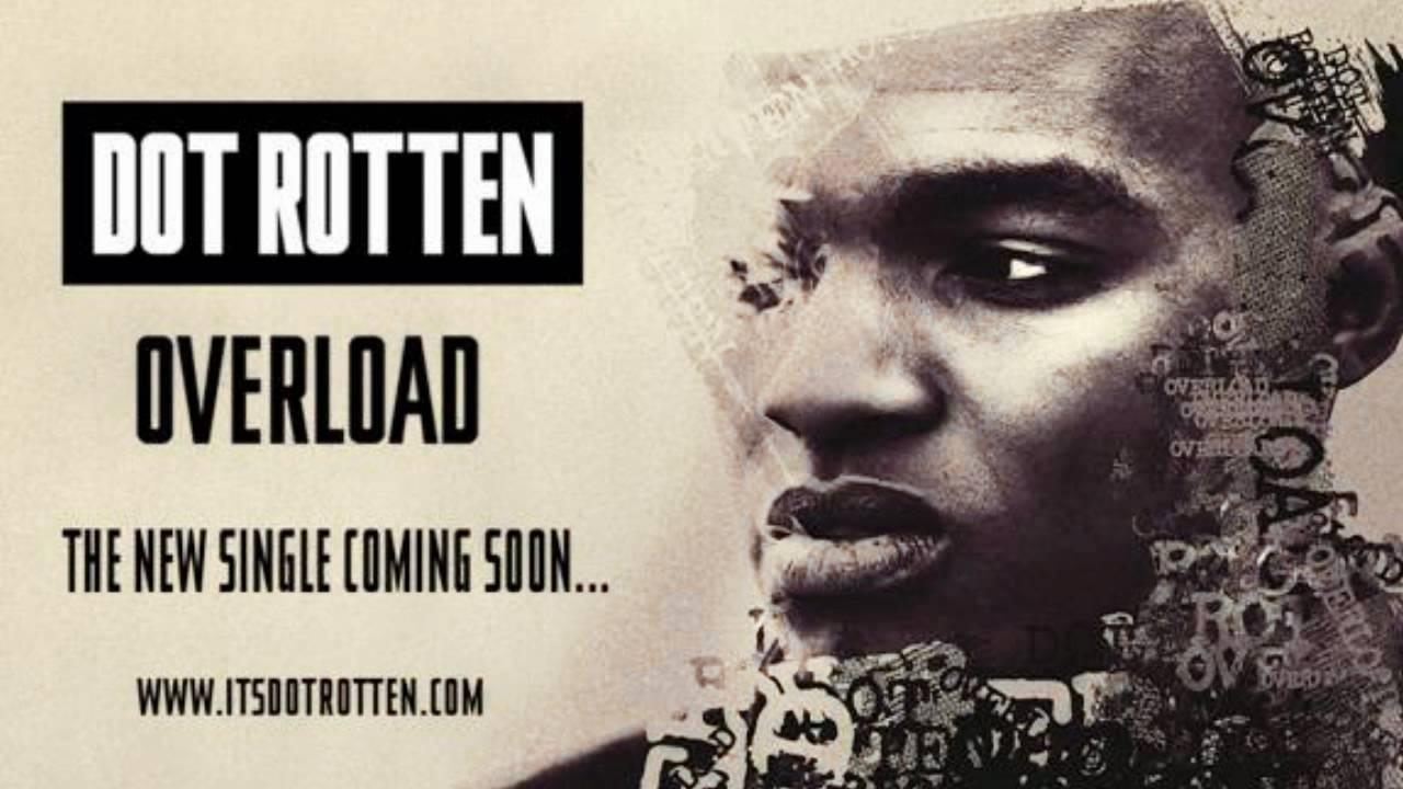 dot rotten - overload ft. tms
